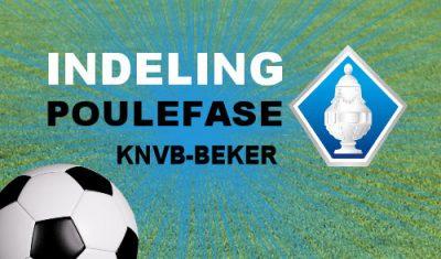 Indeling poulefase KNVB-beker (update!)