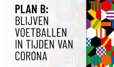 KNVB presenteert Plan B. Wat is nog de waarde van de routekaart?